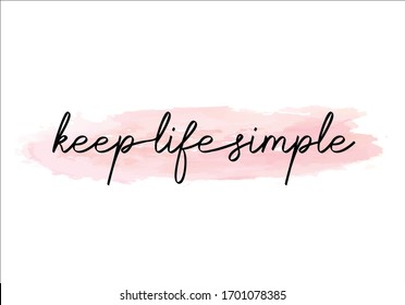 keep life simple with nude pink watercolor hand drawn vectoral thankful grateful blessed hand writting rope lettering fashion style print pattern positive motivation motivational quote