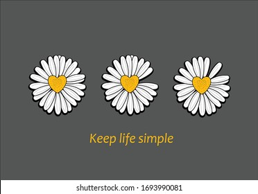 keep life simple vector  margarita lettering design daisy  fashion  style trend spring summer print pattern positive quote  illustration  daisy spring stationary chamomile fashion design