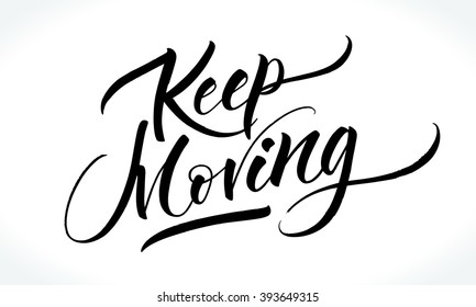 moving on quotes images stock photos vectors shutterstock