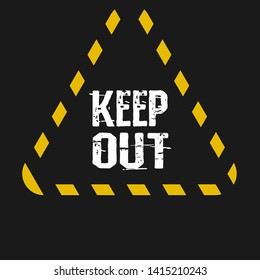 keep out sign. keep out road sign