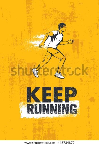 Keep Running Active Sport Motivation Print Stock Vector
