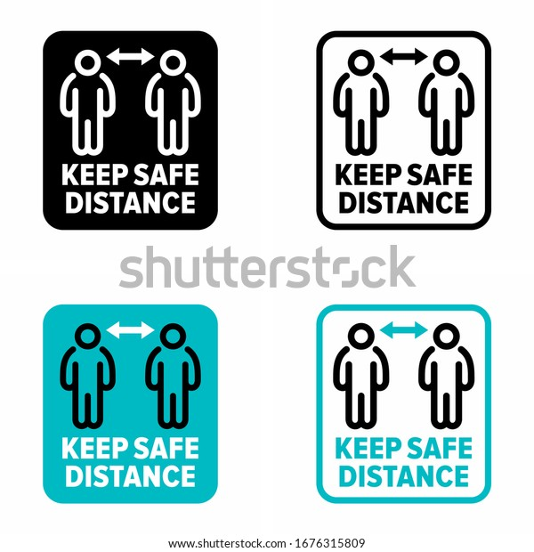 """""""Keep safe distance"""" infection spreading prevention information sign"""