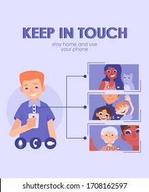 Keep in touch (flat vector banner, poster). Man has video call with his family and friends.