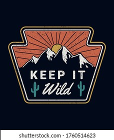 'Keep it wild' vector badge. For t-shirt prints, posters, stickers and other uses.