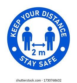 Keep Your Distance 2 m or 2 Metres and Stay Safe Blue and White Round Social Distancing People Floor Marking Sticker Icon For Queue Line or T-Shirt Print. Vector Image.