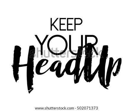 Keep Your Head Quote Print Vector Stock Vector Royalty Free