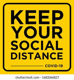 Keep Your Social Distance Warning Sign COVID 19