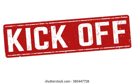 Kick off grunge rubber stamp on white background, vector illustration