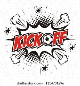 Kick Off soccer ,comic book speech bubble cartoon word kick off