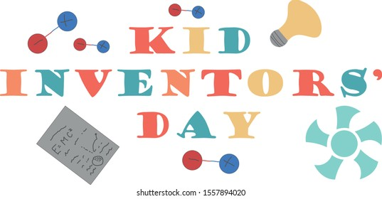 Kid Inventors' Day. Benjamin Franklin, Kid Inventor. children's holiday. January 17. little inventor. winter holidays every day.banner for school, class, children's hobby group. mechanics, chemistry,