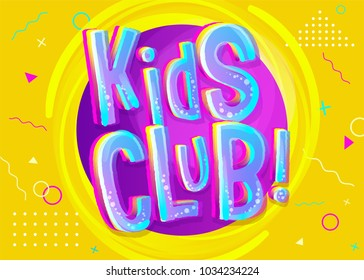 Kids Club Vector Banner in Cartoon Style. Bright Illustration for Children's Playroom Decoration. Funny Sign for Kids Game Room. Yellow Background for Birthday Party, Classroom, Playground.