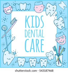 Kids dental care practice poster, template. Kawaii dentist - vector set of hand drawn objects. Cute sketch with doctor, teeth, toothbrush, smile and dental tools