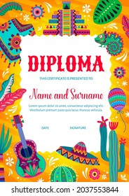 Kids diploma certificate mexican poncho and pyramids, chameleon and flowers, guitar and cactuses. Education school or kindergarten cartoon vector award frame with balloons, sombrero and leaves