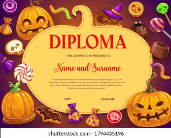 Kids diploma with Halloween vector sweets and pumpkin lantern. Cookie with bat, choco sweets, jelly worm and cupcake in witch hat, candy skull lollipop. School or kindergarten certificate template