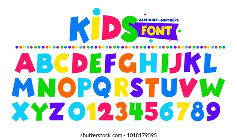 Kids font in the cartoon style, alphabet and numbers. Set of multicolored bright letters for inscriptions and your design . Vector illustration. Isolated on white background