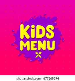 Kids Menu colorful banner design. Vector illustration. Isolated on white background. For your design