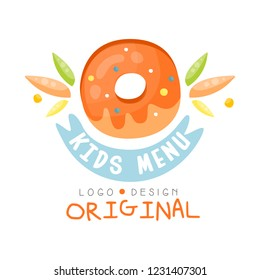 Kids menu logo original, healthy organic food colorful creative template with donut vector Illustration