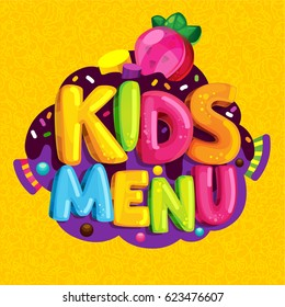 Kids menu. Vector cartoon bubble lettering and jelly candy strawberry. Sweet letters on a yellow background with a child pattern
