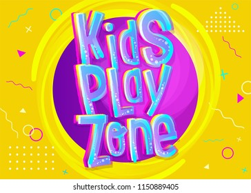 Kids Play Zone Vector Banner in Cartoon Style. Bright and Colorful Illustration for Children's Playroom Decoration. Funny Sign for Kids Game Room. Yellow Background with Childish Geometric Pattern.