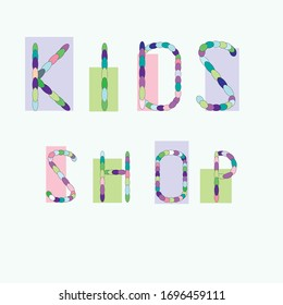 Kids shop hand drawn lettering