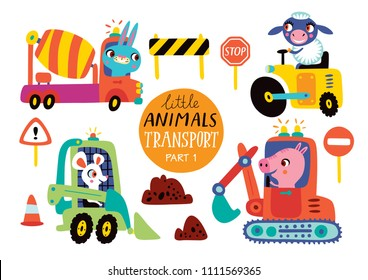 Kids transport set with cute little animals. Part 1.Vector illustration on a white background. Road roller, concrete mixer, grader, excavator.