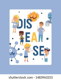 Kids vdisease poster, card website design. Sick children attacked by microbes vector illustration. Cartoon viruses. Bad microorganisms for children. Disgusting bacteria. Diseased kids.