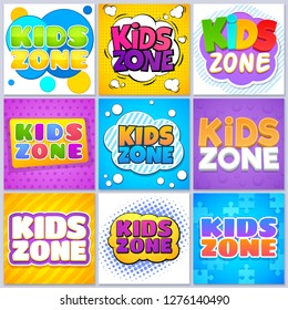 Kids zone banners. Children game playground labels with cartoon lettering. School children park area vector backgrounds set