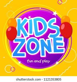 Kids Zone game banner design background. Playground vector child zone sign. Childhood fun room area.
