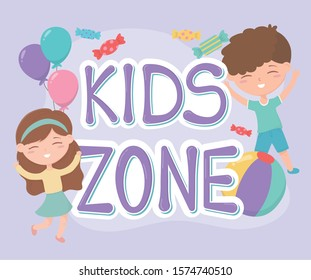 kids zone, happy little boy and girl balloons and candies cartoon vector illustration