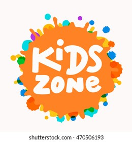Kids zone sign.