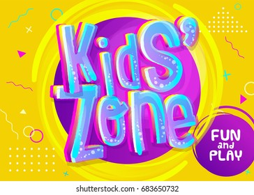 Kids Zone Vector Banner in Cartoon Style. Bright and Colorful Illustration for Children's Playroom Decoration. Funny Sign for Kids Game Room. Yellow Background with Childish Geometric Pattern.