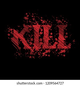 kill text stock vector. horor style. red grunge font