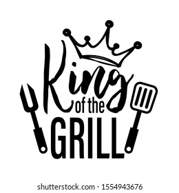 King of the grill vector file saying. BBQ party. Father's Day decor.  Isolated on transparent background.
