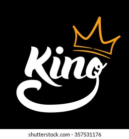 """""""King"""" logo template. Hand lettering. T-shirt graphics"""