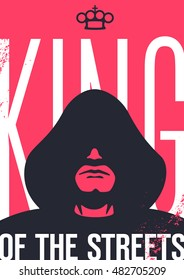 King of the streets. Man in the hood with shadowed face. Crown is in shape of brass knuckles. Grunge style poster.