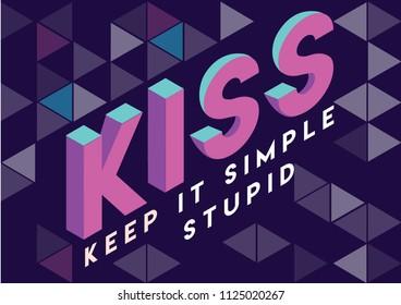 KISS keep it simple stupid principle isometric vector illustration