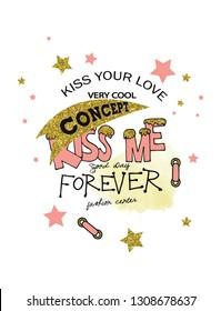 kiss me slogan design