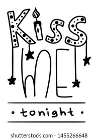 Kiss Me Tonight. Valentines Day Lettering