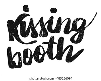 Kissing Booth Vintage Wedding Quote, Hand drawn Vector Calligraphy Greeting Card Concept