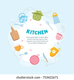 Kitchen card template. Frame with kitchen utensils - tea cup, pot holder, pan, grater and kettle. Place for your text.