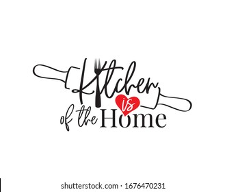 Kitchen is the heart of the home, vector. Wording design, lettering isolated on white background. Wall art, artwork, poster design. Minimalist art design