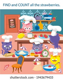 Kittens are preparing a strawberry cake. Find and count all the strawberries. Game for kids. Vector illustrations, full color.