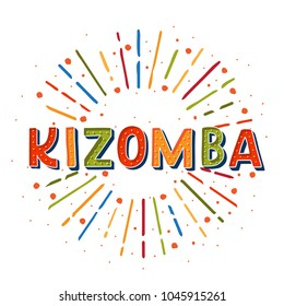 Kizomba vector logotype. Coloflul sunshine elements. Poster for dance party, cards, banners, t-shirts, dance studio.
