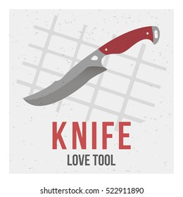 The knife on a gray background with grid and the word: knife and tool love. Vector image. The concept of street art. Vintage. Can be used as graffiti, prints, posters, printed materials.