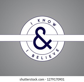I Know, I Believe puzzle pieces union concept. infographic illustration stamp. Gray Background