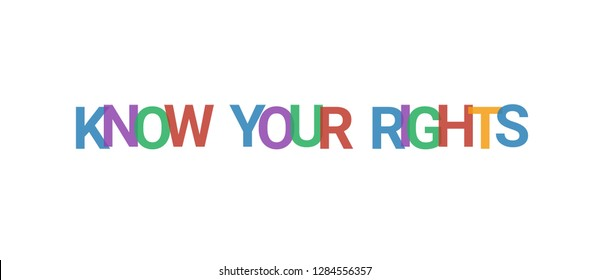"""Know your rights word concept. Colorful """"Know your rights"""" on white background. Use for cover, banner, blog."""