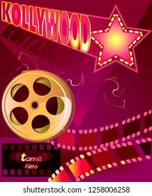 Kollywood-Tamil cinema, production of motion pictures in the Tamil language.Cinematography  poster.