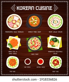 Korean cuisine vector menu pyonguang cold noodles, kimchi pork and duck soups, marinated vegetable and bean jelly salads. Dried fish in spicy sauce, beef khe with soy and dipping sauce, food of Korea
