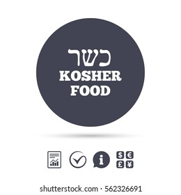 Kosher food product sign icon. Natural Jewish food symbol. Report document, information and check tick icons. Currency exchange. Vector