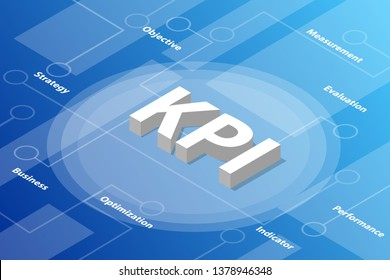 kpi key performance indicator isometric 3d word text concept with some related text and dot connected - vector illustration
